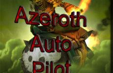 Azeroth Auto Pilot – аддон помощник для быстрого прохождения квестов